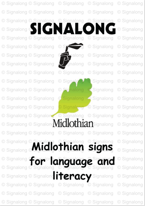 Midlothian Language & Literacy Signs