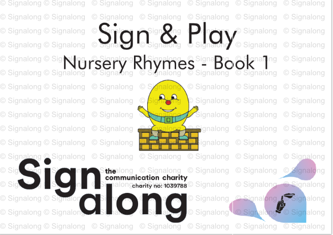 Sign & Play Nursery Rhymes book 1