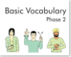Basic Vocabulary Phase 2