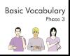 Basic Vocabulary Phase 3